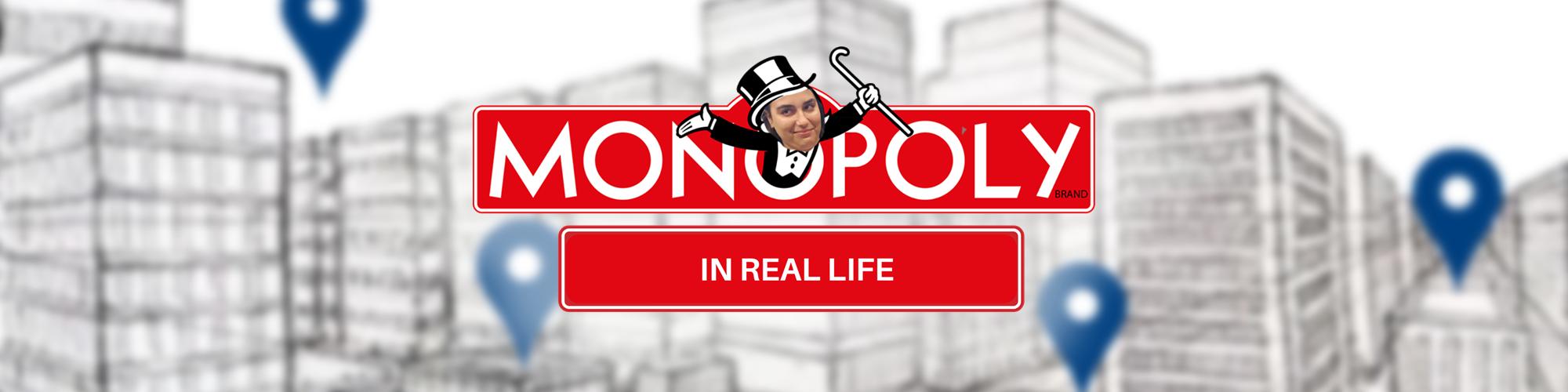 Real-Life Monopoly